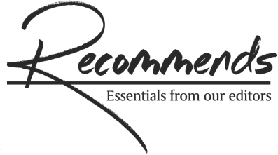 Recommends - Essentials from our editors
